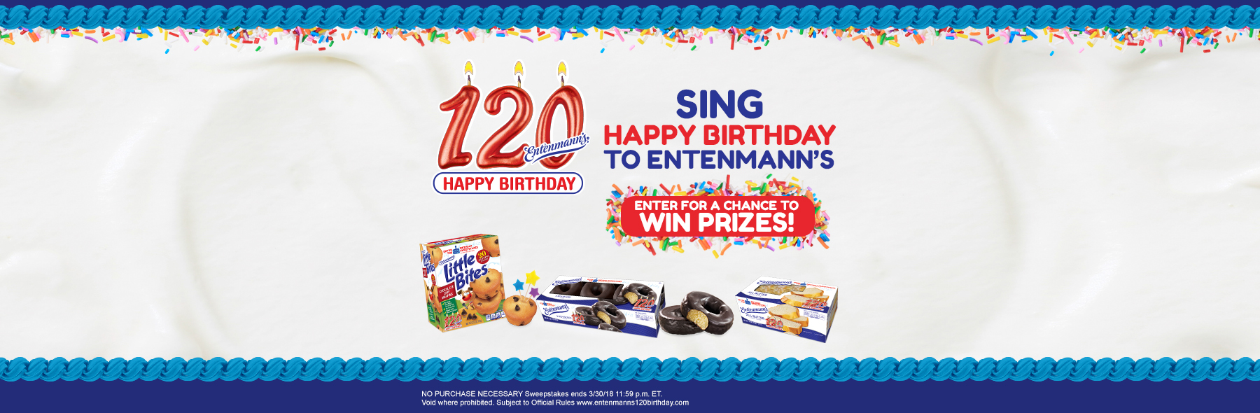 120 Happy Birthday - Sing Happy Birthday to Entenmann's - Enter for a chance to win prizes!
